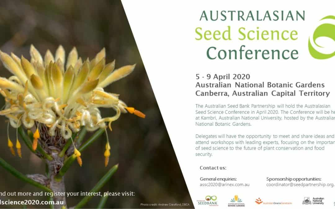 Australasian Seed Science Conference (ASSC 2020) – Call for abstracts now open – Canberra 5-9 April 2020